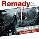 Manu L / Remady ² - Give me a sign