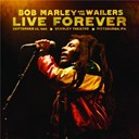Bob Marley / Bob Marley &amp; The Wailers - Live forever