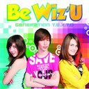 Be Wiz'u - Generation t.e.x.t.o