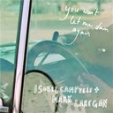 Isobel Campbell / Mark Lanegan - You won't let me down again