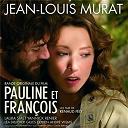 Jean-Louis Murat - Pauline et françois
