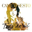 Camilo Sesto - Todo de mi