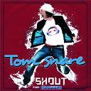 Tom Snare - Shout