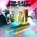 Far East Movement - Rocketeer