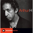 Arthur H - Master serie : arthur h