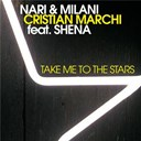 Cristian Marchi / Milani / Nari - Take me to the stars