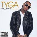 Tyga - Still got it