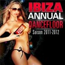 Afrojack / Alex Kenji / Axwell / Benny Benassi / Chris Brown / David Guetta / David Tort / Deniz Koyu / Dirty South / Lmfao / Martin Solveig / Nadia Ali / Snoop Dogg / Starkillers / Steve Aoki / Swedis / Thomas Gold / William Naraine - Ibiza Annual Dancefloor Saison 2011 - 2012