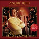 Andr&eacute; Rieu - The christmas i love