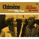 Billy Paul / Chim&egrave;ne Badi - Ain't no mountain high enough