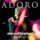 David Bisbal - Adoro