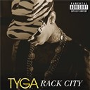 Tyga - Rack city