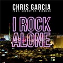 Chris Garcia - I rock alone