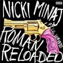 Nicki Minaj - Roman reloaded