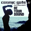 Cosmic Gate - Be your sound
