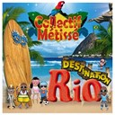 Collectif M&eacute;tiss&eacute; - Destination rio