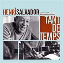 Henri Salvador - Tant de temps