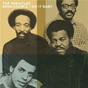 The Miracles - Renaissance / do it baby