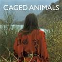 Caged Animals - This summer ep