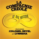 La Compagnie Cr&eacute;ole - Le bal masqu&eacute;