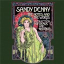 Fairport Convention / Fotheringay / Sandy Denny - The notes and the words : a collection of demos and rarities