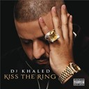 Ace Hood / Birdman / Dj Khaled / Mavado - Kiss the ring