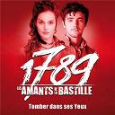 1789 Les Amants De La Bastille / Camille Lou / Louis Delort - Tomber dans ses yeux