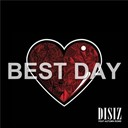 Disiz La Peste - Best day