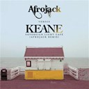 Afrojack / Keane - Sovereign light café (afrojack vs. keane)