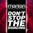 Manian - Don't stop the dancing