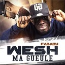 Fababy - Wesh ma gueule