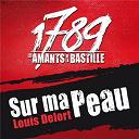 1789 Les Amants De La Bastille / Louis Delort - Sur ma peau