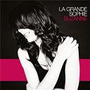 La Grande Sophie - Suzanne