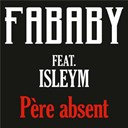 Fababy - Père absent