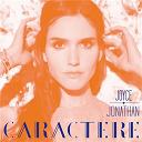 Joyce Jonathan - Caractère