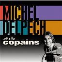 Michel Delpech - Salut les copains