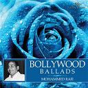 Asha Bhosle / Lata Mangeshkar / Mohammed Rafi - Bollywood ballads
