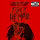 Chief Keef - F*ck rehab