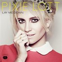 Pixie Lott - Lay me down