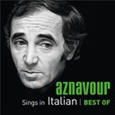 Charles Aznavour - Aznavour sings in italian - best of