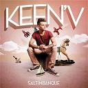 Keen' V - Saltimbanque