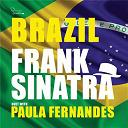 Frank Sinatra / Paula Fernandes - Brazil