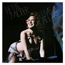 Bette Midler - Live at last