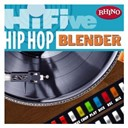"Busta Rhymes / C.j. Smooth / Das Efx / Grandmaster Flash / Grandmaster Flash & The Furious Five / Hi-Five: Hip Hop Blender / Kelis / Pete Rock / Russell Tyrone Jones ""Old Dirty Bastard"" - Hi-five: hip hop blender"