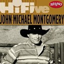 John Michael Montgomery - Rhino hi-five: john michael montgomery