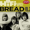 Bread - Rhino hi-five: bread (vol. 2)