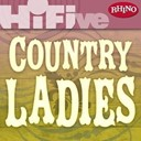Anita Cochran / Claudia Church / Holly Dunn / Mila Mason / The Forester Sisters - Rhino hi-five: country ladies