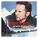 Simply Red - Love And The Russian Winter (Expanded)