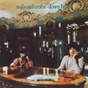 Seals &amp; Crofts - Down home