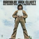 Ramblin' Jack Elliott - Bull Durham Sacks & Railroad Tracks